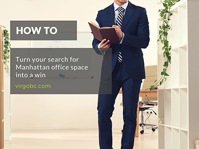 How to turn your search for Manhattan office space into a win