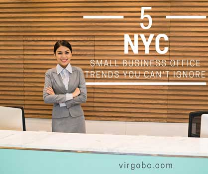 5 NYC small business office trends you can't ignore