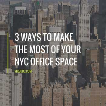 3 ways to make the most of your NYC office space