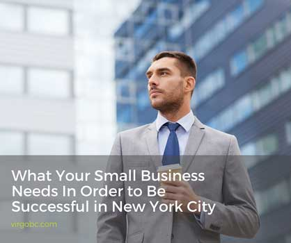 What your small business needs in order to be successful in New York City
