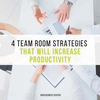 4 Team Room Strategies That Will Increase Productivity