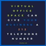 Virtual Office Space Can Give Your Business a 212 Telephone Number