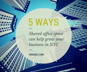 5 ways shared office space can help grow your business in NYC