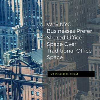 Why New York City businesses prefer shared office space over traditional office space