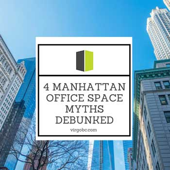 4 Manhattan office space myths debunked
