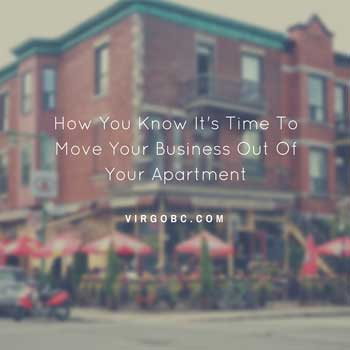 Hoe you know it's time to move your business out of your apartment