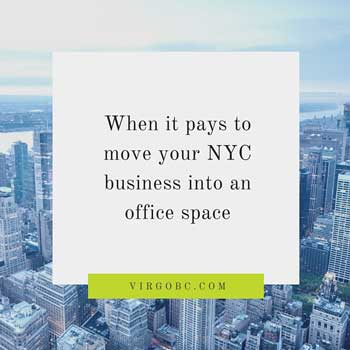 When it pays to move your NYC business into an office space