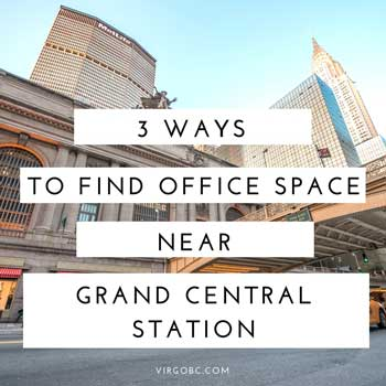 3 ways to find office space near grand central station