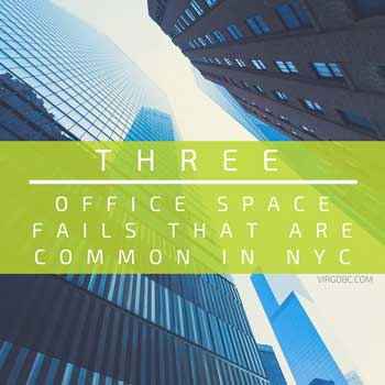 Three office space fails that are common to nyc