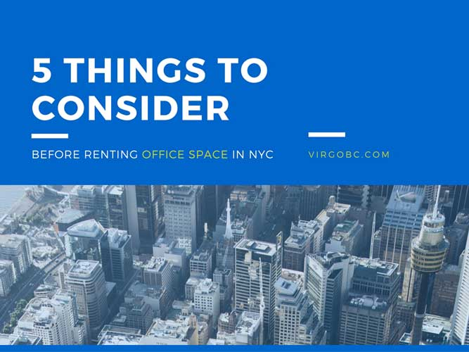 5 Things to Consider Before Renting Office Space in NYC