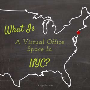 What Is A Virtual Office in New York City?
