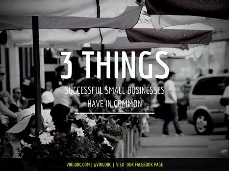 3 Things Successful Small Businesses Have In Common