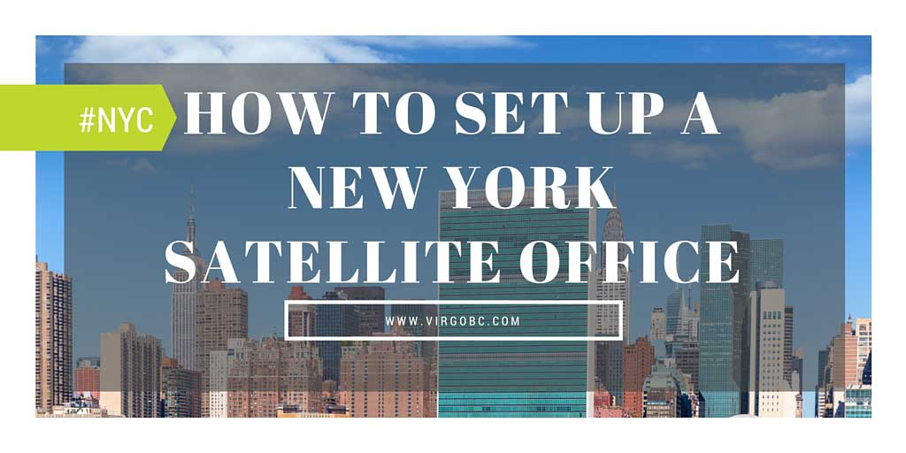 How To Set Up A New York Satellite Office